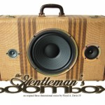 The Gentlemans Boombox by Artpentry 150x150 The Gentlemans Boombox by Artpentry